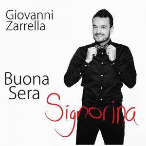 Giovanni Zarrella - Buona Sera Signorina