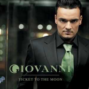 Giovanni Zarrella - Ticket to Moon